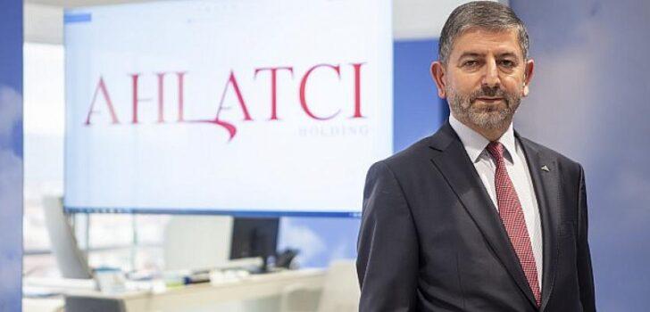 Ahlatcı Holding Türkiye ekonomisine katkı sağlamaya devam ediyor