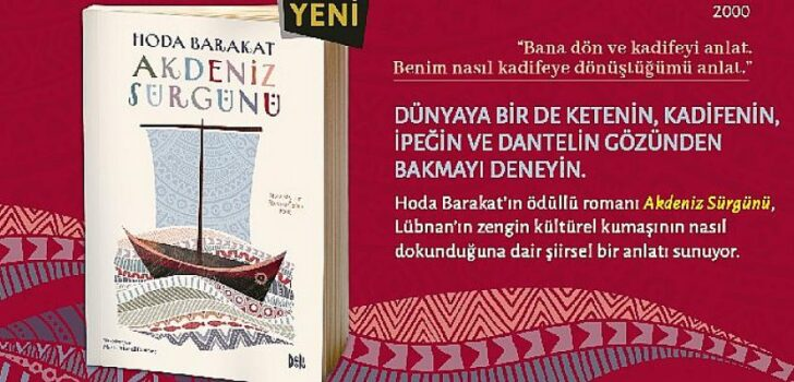 """Hoda Barakat'tan ödüllü bir roman: """"Akdeniz Sürgünü"""""""
