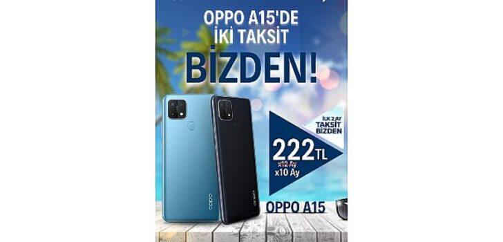 OPPO A15'te İki Taksit Türk Telekom'dan Hediye