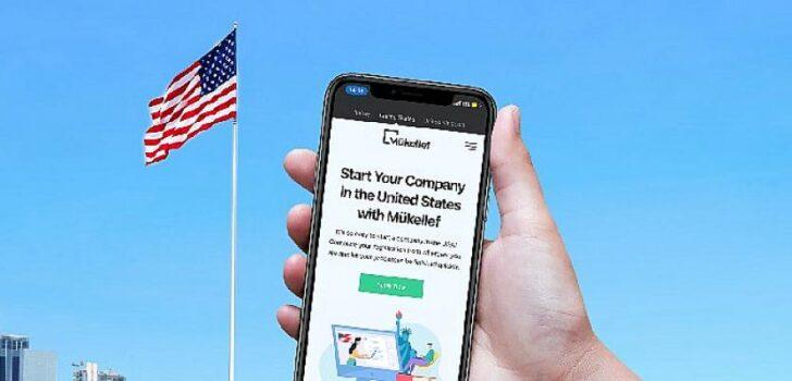 Dünyanın tüm girişimcileri ABD'de şirketini Mükellef ile kuracak